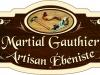 Enseigne Martial Gauthier, artisan ébéniste